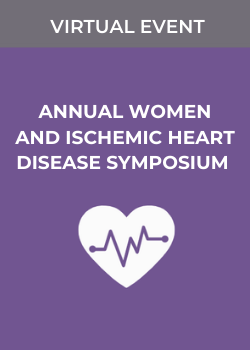 15th Annual Women and Ischemic Heart Disease Symposium Banner