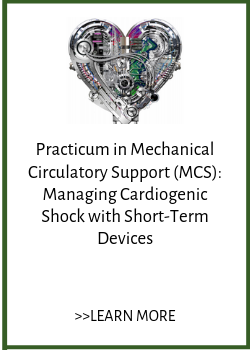 Practicum in Mechanical Circulatory Support (MCS): Managing Cardiogenic Shock with Short-Term Devices Banner