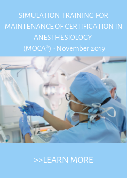 Simulation Training for Maintenance of Certification in Anesthesiology (MOCA®) - November 2019 Banner
