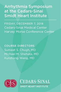 2018 Arrhythmia Symposium at the Cedars-Sinai Smidt Heart Institute Banner