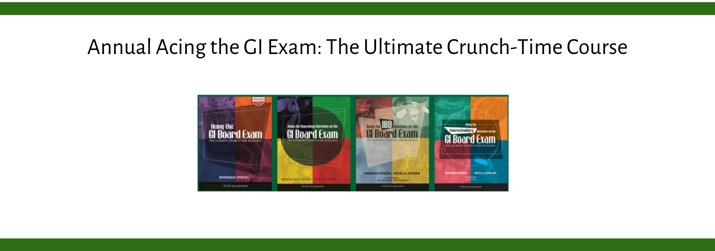 5th Annual Acing the GI Exam: The Ultimate Crunch-Time Course Banner