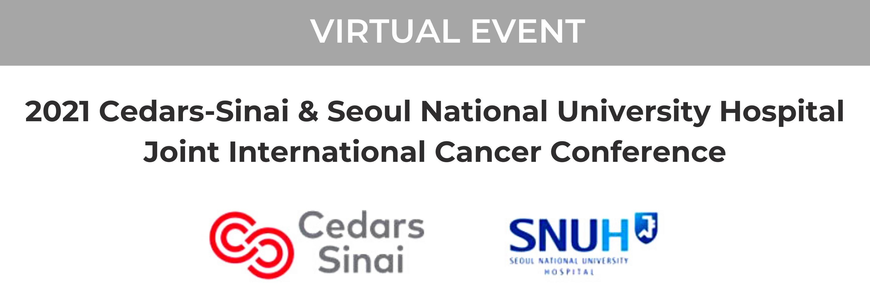 2021 Cedars-Sinai & Seoul National University Hospital Joint International Cancer Conference Banner