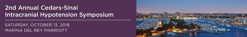 Intracranial Hypotension Conference 2018 - Cedars-Sinai