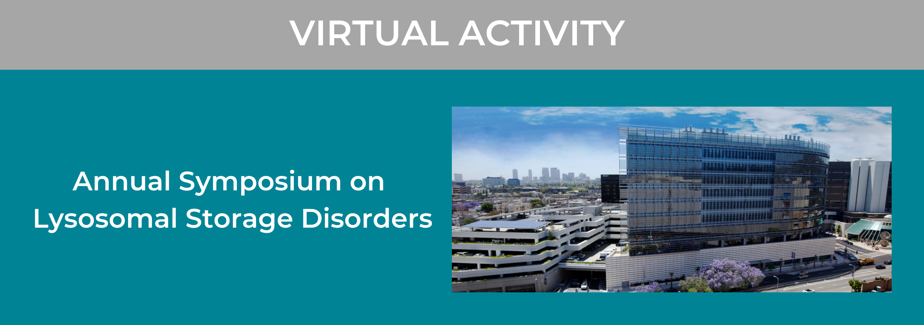 10th Annual Symposium on Lysosomal Storage Disorders Banner