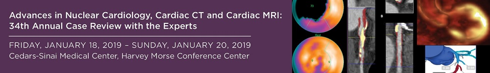 Advances in Nuclear Cardiology, Cardiac CT and Cardiac MRI: 34th Annual Case Review with the Experts Banner