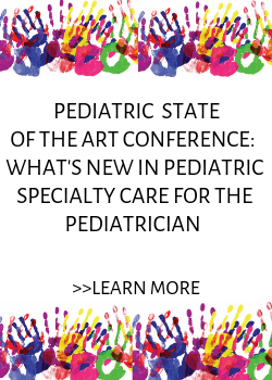2019 Pediatric State of the Art Conference: What's New in Pediatric Specialty Care for the Pediatrician Banner